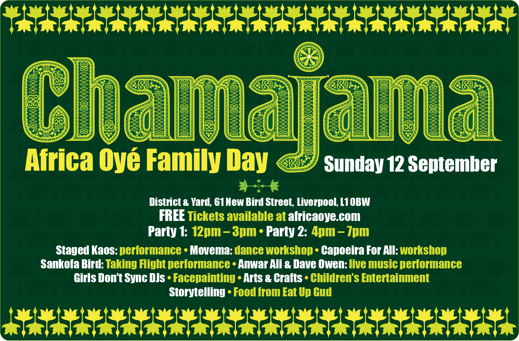ChamaJama. Africa Oyé Family Day. Sunday 12th September at District & Yard. FREE entry. Tickets required.